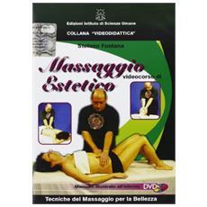 Massaggio estetico. Con DVD