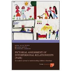 Pictorial assessment of interpersonal relationships (pair) . An analytic system for understanding children's drawings