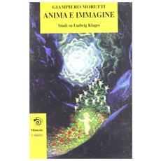 Anima e immagine. Studi su Ludwig Klages