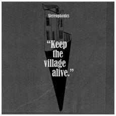 Stereophonics - Keep The Village Alive (SE)