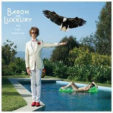 Baron Von Luxxury - Last Seduction