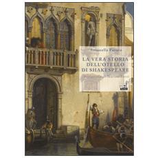 La vera storia dell'Otello di Shakespeare