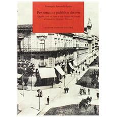 Per ornato e pubblico decoro. I quattro canti e il piano di San Nicolella alli Triscini a Catania tra Ottocento e Novecento