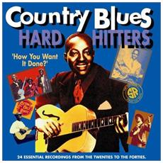 Country Blues Hard Hitters Volume 2