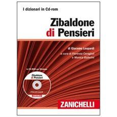 Zibaldone di pensieri. CD-ROM. Con Contenuto digitale (fornito elettronicamente)