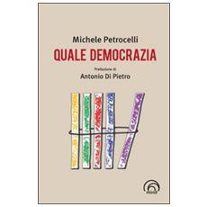 Quale democrazia
