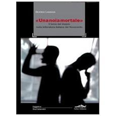 «Una noia mortale». Il tema del doppio nella letteratura italiana del Novecento