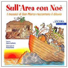 Sull'arca con Noè. I mosaici di San Marco raccontano il diluvio