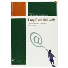 I ragazzi del Web. I preadolescenti e Internet: una ricerca