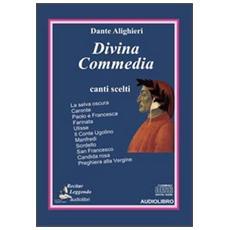 Divina Commedia. Canti scelti. Audiolibro. CD Audio
