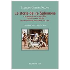 Storie del re Salomone e le leggende del profeta Elia