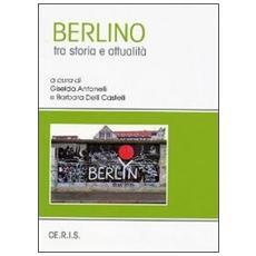 Berlino tra storia e società