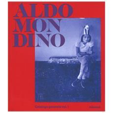 Aldo Mondino. Catalogo generale delle opere