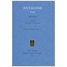 Antigone. I canti