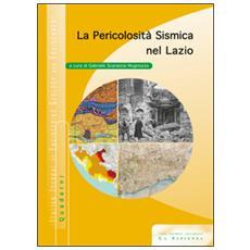 La pericolosità sismica nel Lazio. Con CD-ROM
