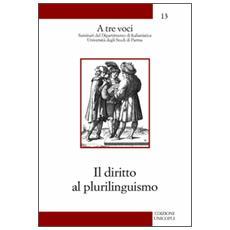 Il diritto al plurilinguismo