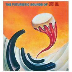 Sun Ra - The Futuristic Sounds Of