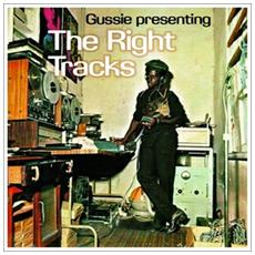 Gussie Clark - Presenting The Right Tracks