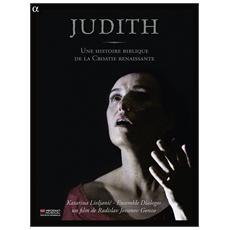Judith - Une Histoire Biblique De La Croatie Renaissante