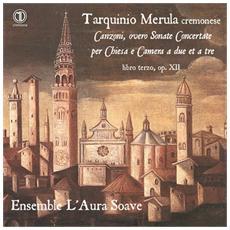 Merula Tarquinio - Sonate per Chiesa e Camera