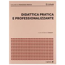 Didattica pratica e professionalizzante