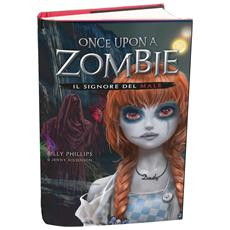 Once Upon A Zombie - Il Signore Del Male