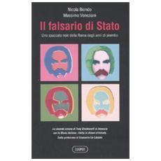 Il falsario di Stato. Uno spaccato noir della Roma degli anni di piombo