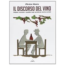 Il discorso del vino in Italia. Origine, identità e qualità come problemi storico-sociali
