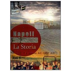 Napoli. La storia dalle origini al 1657. DVD