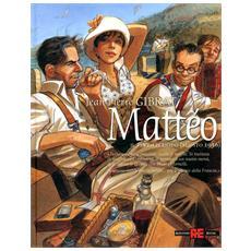 Matteo (Jean-Pierre Gibrat) #03