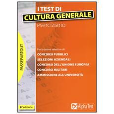 Test di cultura generale. Eserciziario (I)