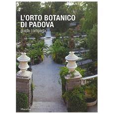 L'Orto botanico di Padova 1545-1995