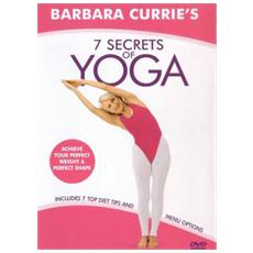 Barbara Currie - 7 Secrets Of Yoga