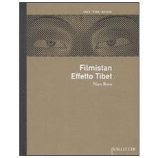 Filmistan. Effetto Tibet