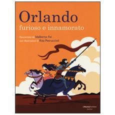 Orlando. Furioso e innamorato