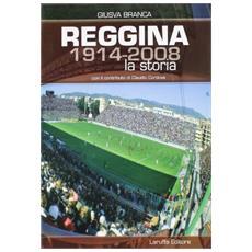 Reggina (1914-2008) . La storia