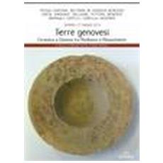 Terre genovesi. Ceramica a Genova tra Medioevo e Rinascimento
