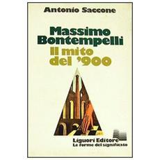 Massimo Bontempelli. Il mito del '900