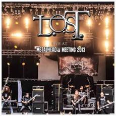L. O. S. T. - Live At Metalhead Meeting 2013