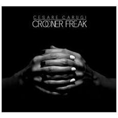 Cesare Carugi - Crooner Freak