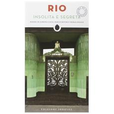 Rio insolita e segreta