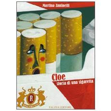 Cloe, storia di una sigaretta