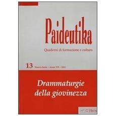Paideutika. Vol. 13: Drammaturgie della giovinezza.
