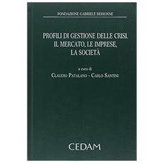 Profili di gestione delle crisi, il mercato, le imprese, la società