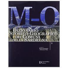 Dizionario storico-geografico dei comuni della Sardegna M-O