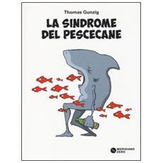 La sindrome del pescecane