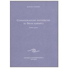 Considerazione esoteriche su nessi karmici. Vol. 4