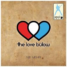 Love Buelow - Nie Mehr