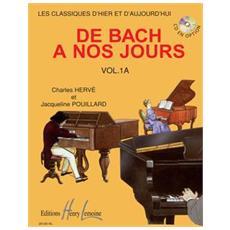 Herve-pouillard De Bach A Nos Jours Vol. 1a
