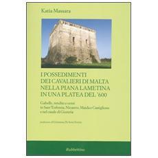 Possedimenti dei cavalieri di Malta nella piana lametina. In una platea del '600 (I)